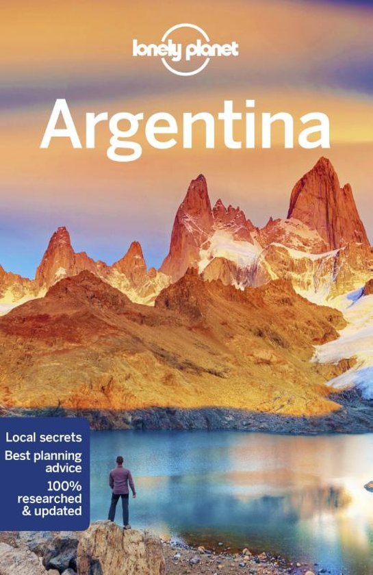 Lonely Planet Argentina 9781786570666  Lonely Planet Travel Guides  Reisgidsen Chili, Argentinië, Patagonië
