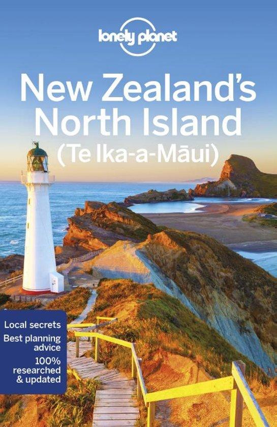 Lonely Planet New Zealand North Island 9781786570833  Lonely Planet Travel Guides  Reisgidsen Nieuw Zeeland