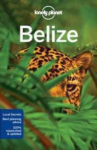 Lonely Planet Belize 9781786571106  Lonely Planet Travel Guides  Reisgidsen Yucatan, Guatemala, Belize