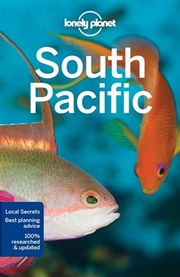 Lonely Planet South Pacific 9781786572189 Hunt Lonely Planet Travel Guides  Reisgidsen Pacifische Oceaan (Pacific)