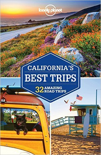Lonely Planet California, Best Trips 9781786572264  Lonely Planet LP Best Trips  Reisgidsen California, Nevada