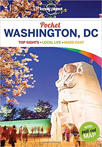 Washington DC Lonely Planet Pocket Guide 9781786572455  Lonely Planet Lonely Planet Pocket Guides  Reisgidsen New York, Pennsylvania, Washington DC
