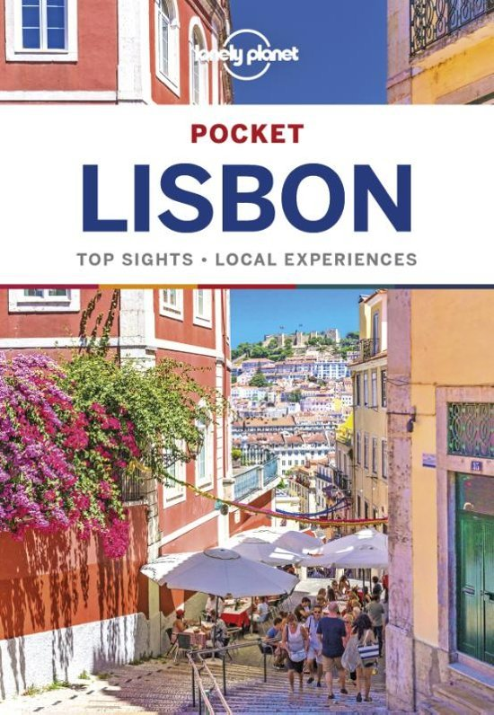 Lisbon Lonely Planet Pocket Guide 9781786572875  Lonely Planet Lonely Planet Pocket Guides  Reisgidsen Noord en Midden-Portugal, Lissabon