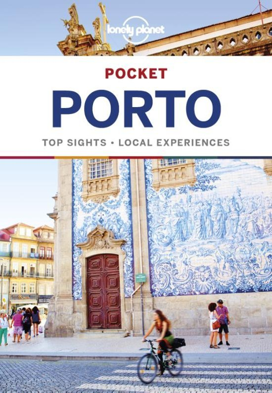 Porto Lonely Planet Pocket Guide 9781786572882  Lonely Planet Lonely Planet Pocket Guides  Reisgidsen Noord en Midden-Portugal, Lissabon