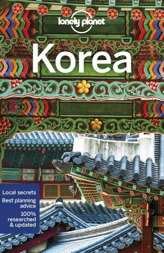Lonely Planet Korea 9781786572899  Lonely Planet Travel Guides  Reisgidsen Noord-Korea, Zuid-Korea