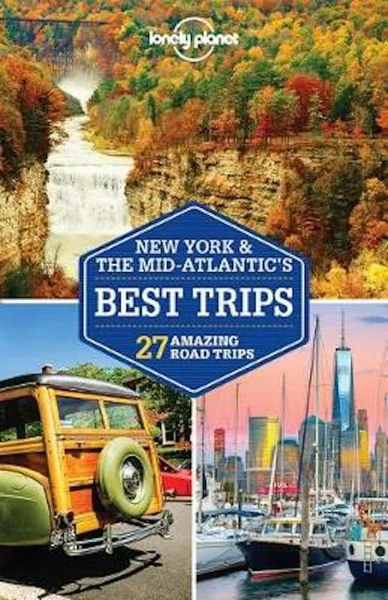 Lonely Planet New York & the Mid-Atlantics, Best Trips 9781786573476  Lonely Planet LP Best Trips  Reisgidsen New York, Pennsylvania, Washington DC