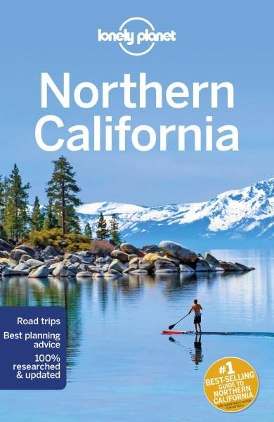 Lonely Planet Northern California 9781786573612  Lonely Planet Travel Guides  Reisgidsen California, Nevada