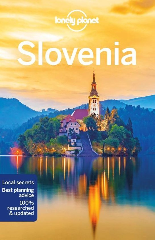 Lonely Planet Slovenia 9781786573926  Lonely Planet Travel Guides  Reisgidsen Slovenië