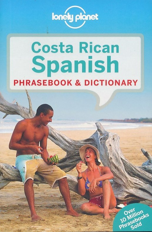 Costa Rica Lonely Planet phrasebook 9781786574176  Lonely Planet Phrasebooks  Taalgidsen en Woordenboeken Costa Rica