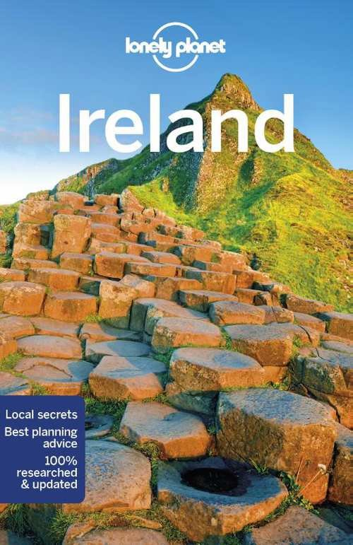 Lonely Planet Ireland 9781786574459  Lonely Planet Travel Guides  Reisgidsen Ierland