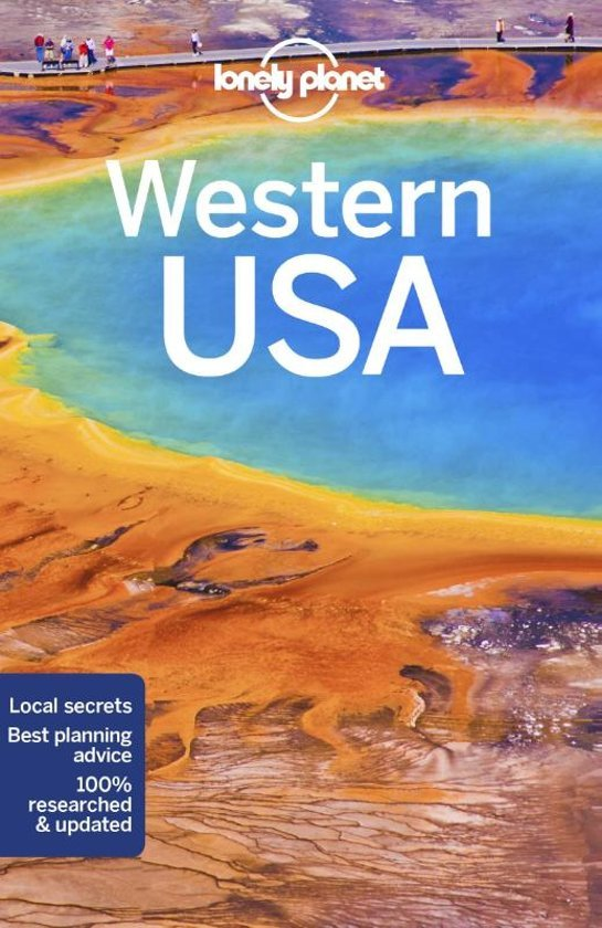 Lonely Planet  Western USA 9781786574619  Lonely Planet Travel Guides  Reisgidsen VS-West, Rocky Mountains