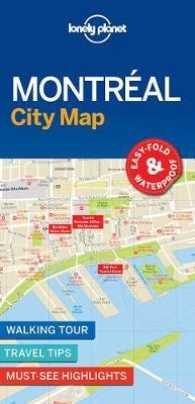 Montreal | Lonely Planet City Map 9781786576613  Lonely Planet LP Maps  Stadsplattegronden Canada ten oosten van de Rockies