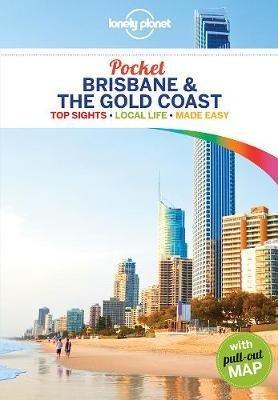 Brisbane & the Gold Coast Lonely Planet Pocket Guide 9781786577009  Lonely Planet Lonely Planet Pocket Guides  Reisgidsen Australië
