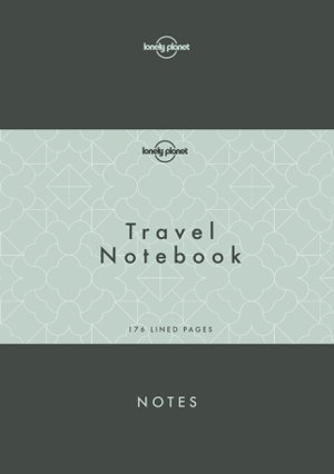 Lonely Planet Travel Notebook 9781786579430  Lonely Planet   Reisverhalen Wereld als geheel