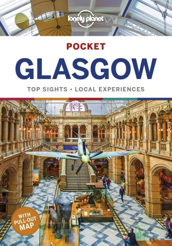 Lonely Planet Pocket Guide Glasgow 9781787017733  Lonely Planet Lonely Planet Pocket Guides  Reisgidsen Schotland