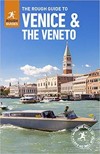 Rough Guide Venice and the Veneto 9781789194142  Rough Guide Rough Guides  Reisgidsen Zuidtirol, Dolomieten, Friuli, Venetië, Emilia-Romagna