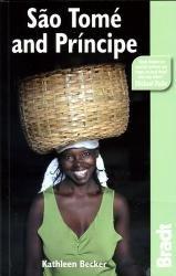 The Bradt Guide to São Tomé and Príncipe | reisgids 9781841622163  Bradt   Reisgidsen Centraal-Afrika: Kameroen, Centraal-Afrikaanse Republiek, Equatoriaal Guinee, Gabon, Congo