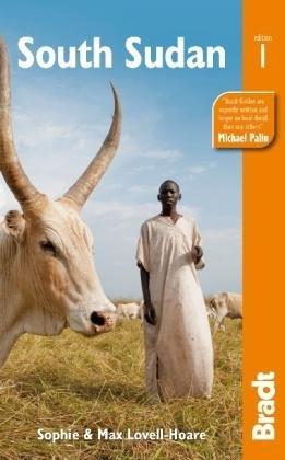 The Bradt Guide to South Sudan | reisgids 9781841624662  Bradt   Reisgidsen Sahel-landen (Mauretanië, Mali, Niger, Burkina Faso, Tchad, Sudan, Zuid-Sudan)