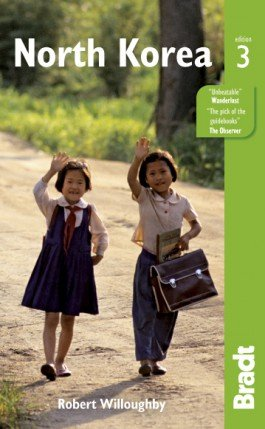 The Bradt Guide to North Korea   reisgids 9781841624761  Bradt   Reisgidsen Noord-Korea, Zuid-Korea