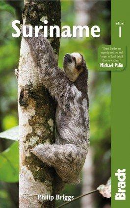 The Bradt Guide to Suriname | reisgids 9781841629100  Bradt   Reisgidsen Suriname, Frans en Brits Guyana