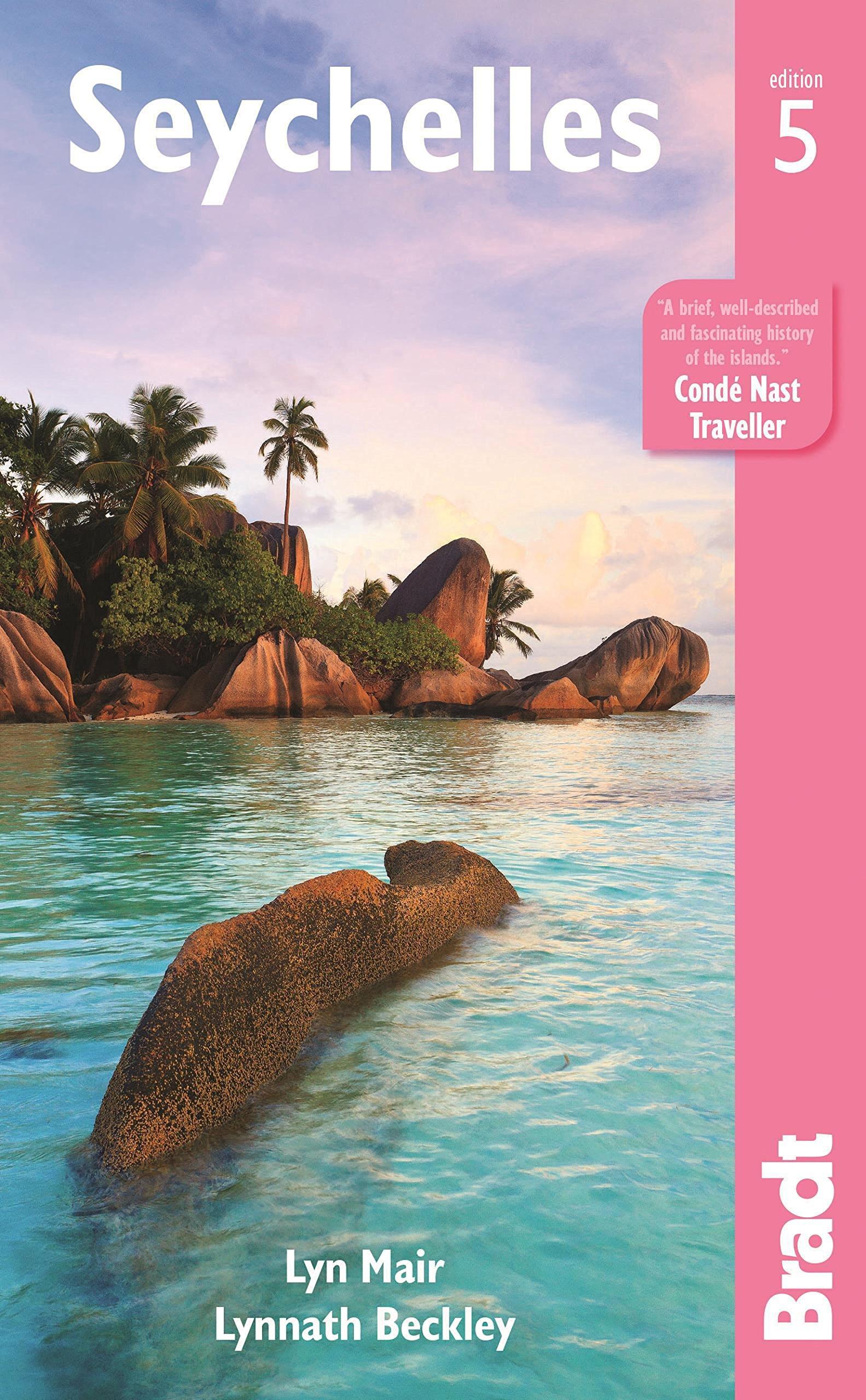 The Bradt Guide to the Seychelles | reisgids 9781841629186  Bradt   Reisgidsen Seychellen, Reunion, Comoren, Mauritius