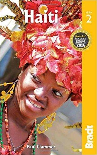 The Bradt Guide to Haiti   reisgids 9781841629230  Bradt   Reisgidsen Overig Caribisch gebied
