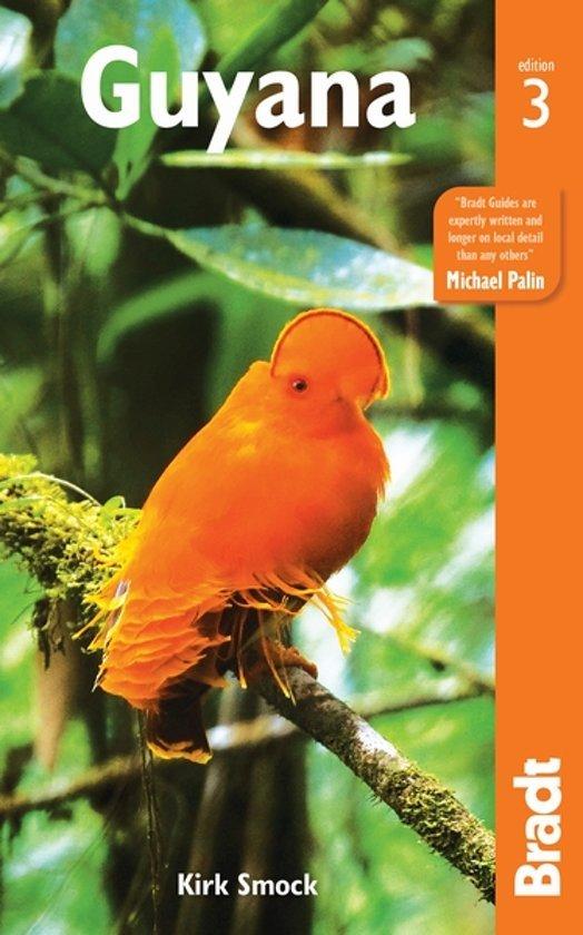 The Bradt Guide to Guyana   reisgids 9781841629292  Bradt   Reisgidsen Suriname, Frans en Brits Guyana