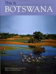 This is Botswana 9781845371463  New Holland   Fotoboeken Botswana, Namibië