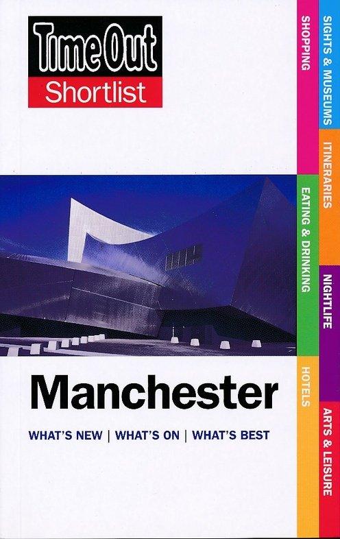 Manchester 9781846703607  Time Out Shortlist  Reisgidsen Midden- en Oost-Engeland