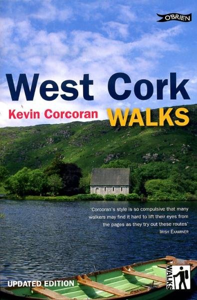 West Cork Walks 9781847171405 Kevin Corcoran O Brien Books   Wandelgidsen Munster, Cork & Kerry