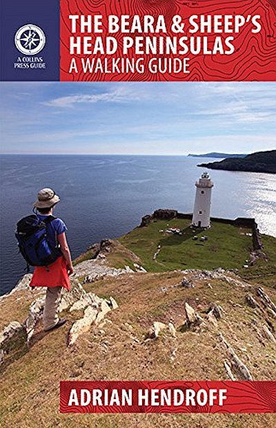 The Beara & Sheep's Head Peninsulas 9781848892347 Adrian Hendroff The Collins Press   Wandelgidsen Munster, Cork & Kerry