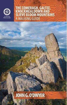 The Comeragh, Galtee, Knockmealdown & Slieve Bloom Mountains 9781848893474 John G. O´Dwyer The Collins Press   Wandelgidsen Ierland