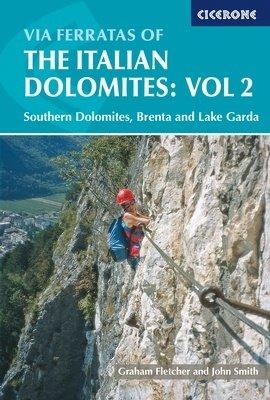 Via Ferrata of the Italian Dolomites Vol. 2 9781852843809  Cicerone Press   Klimmen-bergsport Zuid-Tirol, Dolomieten