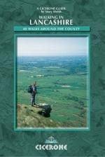 Walking in Lancashire 9781852844394  Cicerone Press   Wandelgidsen Noord-Engeland