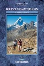 Tour of the Matterhorn | wandelgids 9781852844721  Cicerone Press   Meerdaagse wandelroutes, Wandelgidsen Wallis