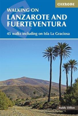 Walking on Lanzarote and Fuerteventura 9781852846039  Cicerone Press   Wandelgidsen Fuerteventura, Lanzarote