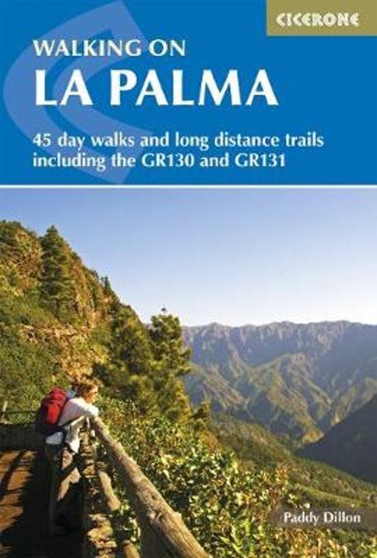 Walking on La Palma 9781852846046  Cicerone Press   Wandelgidsen, Meerdaagse wandelroutes La Palma