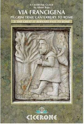 Via Francigena Canterbury to Rome - Part 2 9781852846077  Cicerone Press   Wandelgidsen, Lopen naar Rome Italië