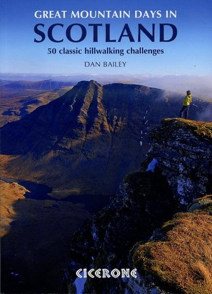 Great Mountain Days in Scotland | wandelgids 9781852846121  Cicerone Press   Wandelgidsen Schotland