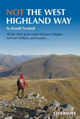 Not The West Highland Way | wandelgids 9781852846152  Cicerone Press   Meerdaagse wandelroutes, Wandelgidsen Schotland