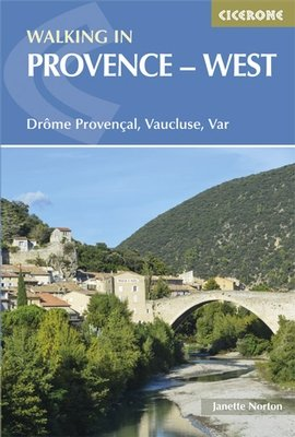 Walking in the Provence-West 9781852846169  Cicerone Press   Wandelgidsen tussen Valence, Briançon, Camargue en Nice