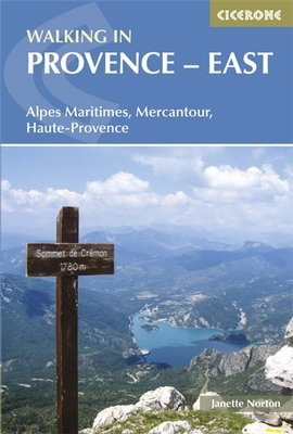 Walking in the Provence-East 9781852846176  Cicerone Press   Wandelgidsen tussen Valence, Briançon, Camargue en Nice