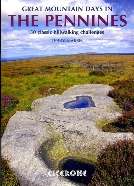 Great Mountain Days in the Pennines   wandelgids 9781852846503 Terry Marsh Cicerone Press   Wandelgidsen Noord-Engeland