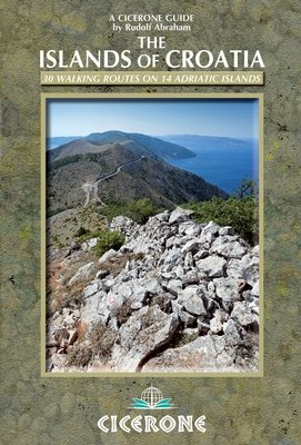 The Islands of Croatia | wandelgids 9781852847036  Cicerone Press   Wandelgidsen Kroatië