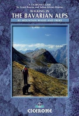 Walking in the Bavarian Alps 9781852847081  Cicerone Press   Meerdaagse wandelroutes, Wandelgidsen Beierse Alpen
