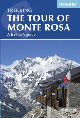Trekking The Tour of Monte Rosa 9781852847302 Wright Cicerone Press   Meerdaagse wandelroutes, Wandelgidsen Wallis