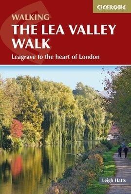 Walking the Lea Valley Walk 9781852847746  Cicerone Press   Meerdaagse wandelroutes, Wandelgidsen Londen