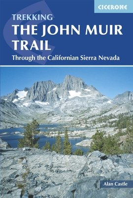 The John Muir Trail | wandelgids 9781852847906  Cicerone Press   Meerdaagse wandelroutes, Wandelgidsen California, Nevada