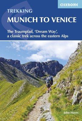 Trekking Munich to Venice 9781852848040  Cicerone Press   Lopen naar Rome, Meerdaagse wandelroutes, Wandelgidsen Zwitserland en Oostenrijk (en Alpen als geheel)