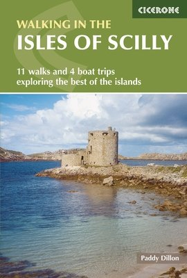 The isles of Scilly | wandelgids 9781852848064  Cicerone Press   Wandelgidsen Zuidwest-Engeland, Cornwall, Devon, Somerset, Dorset